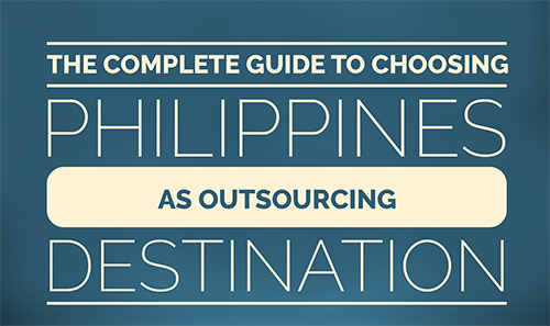 Complete Guide of Choosing Philippines as outsourcing destination-1