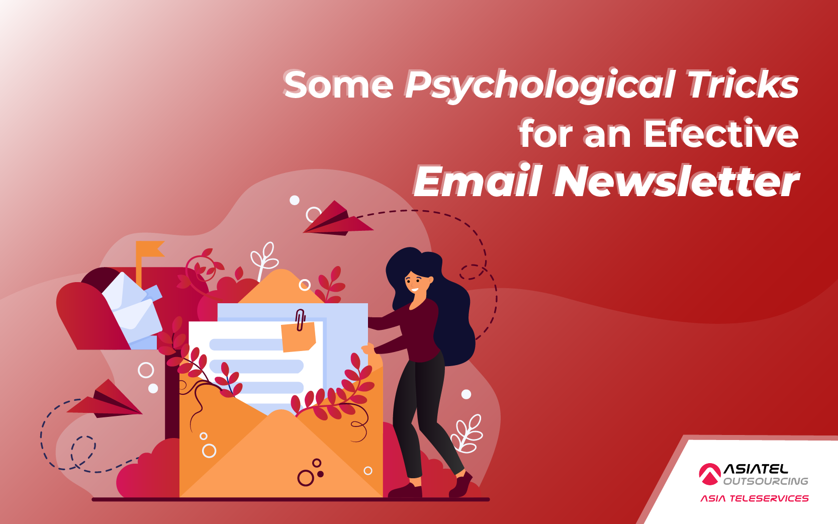 Some Psychological Tricks for an Effective Email Newsletter