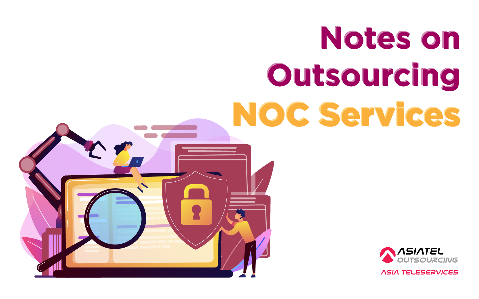 Notes on Outsourcing NOC Services