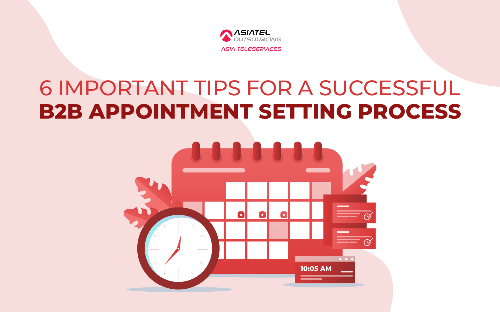 6 Important Tips for a Successful B2B Appointment Setting Process