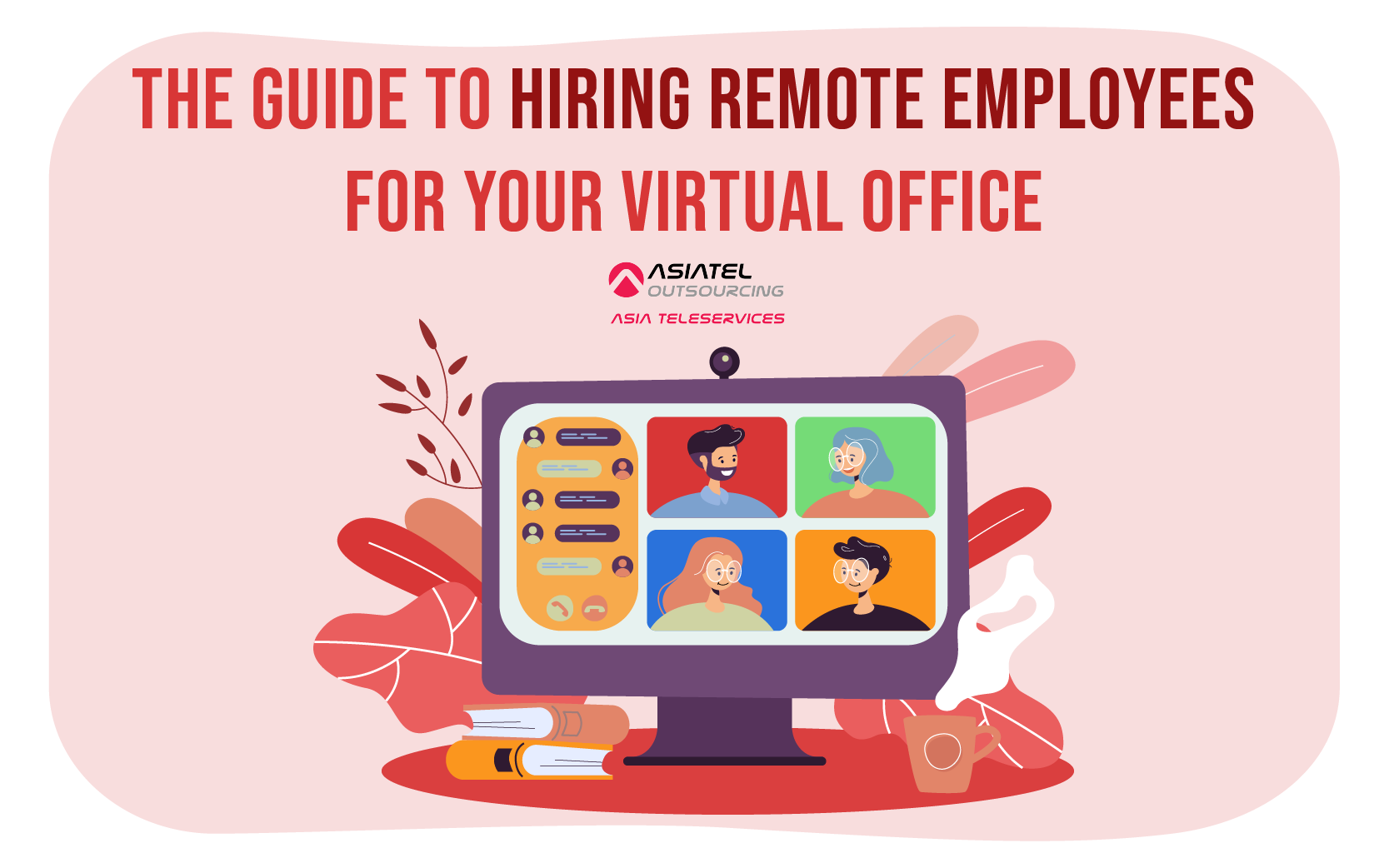 The Guide to Hiring Remote Employees for your Virtual Office
