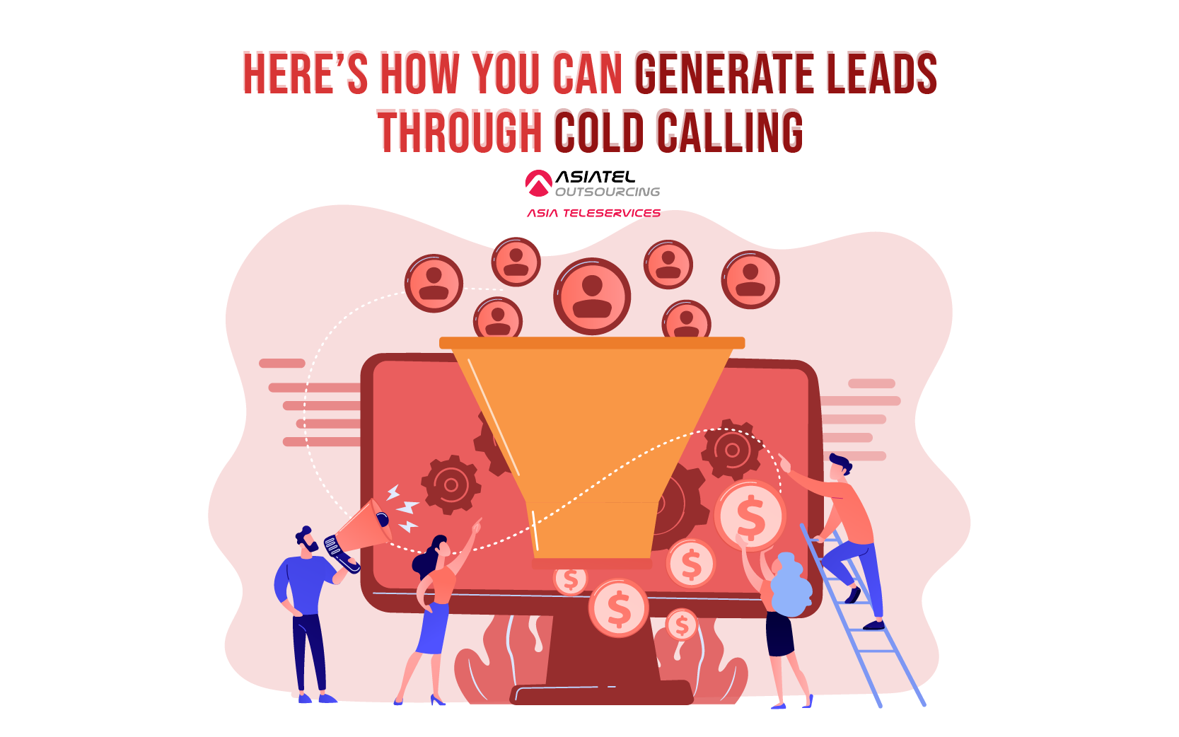 Here's How You Can Generate Leads Through Cold Calling