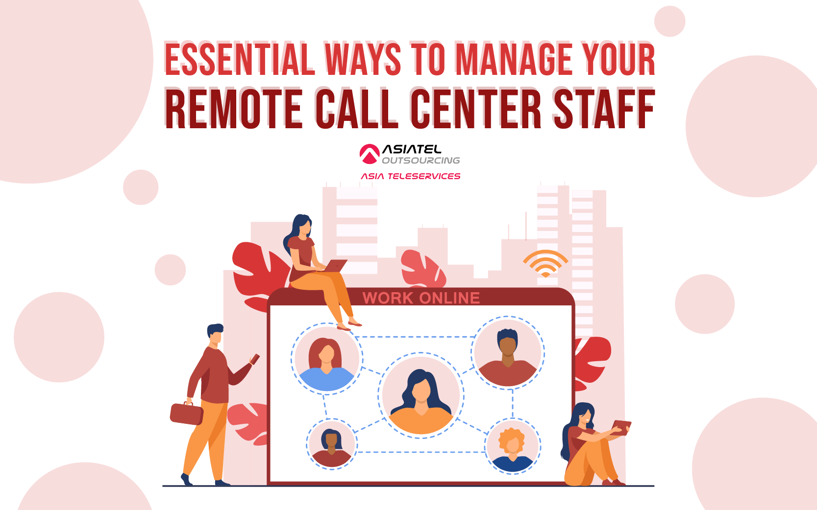 Essential Ways to Manage Your Remote Call Center Staff