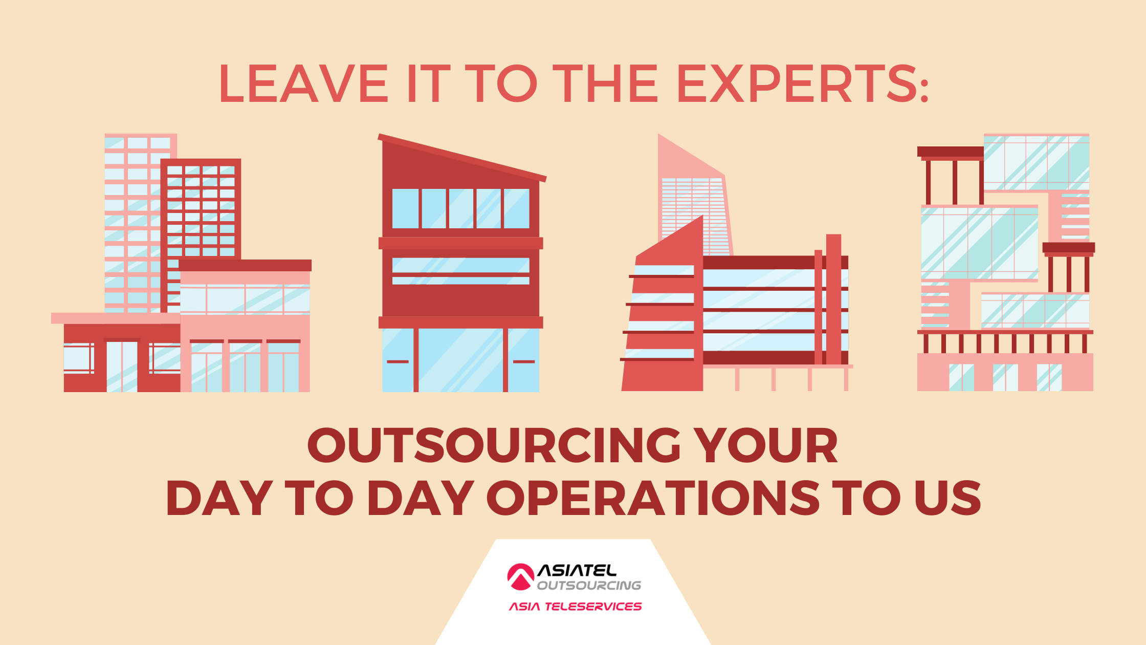 Leave It To The Experts: Outsourcing Your Day To Day Operations To Us